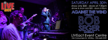 ATW Against The Wind at the LIVEact Event Centre